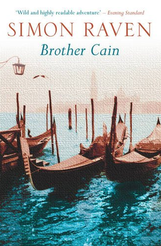Brother Cain by Simon Raven