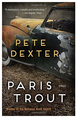 Book Review: Paris Trout by Pete Dexter
