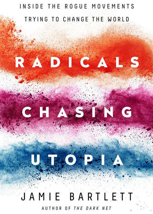 Book Review: Radicals Chasing Utopia